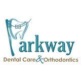 Parkway Dental Care & Orthodontics