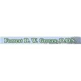 Forrest D. W. Groves, DDS