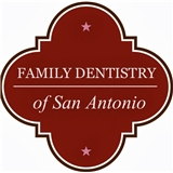 Family Dentistry of San Antonio